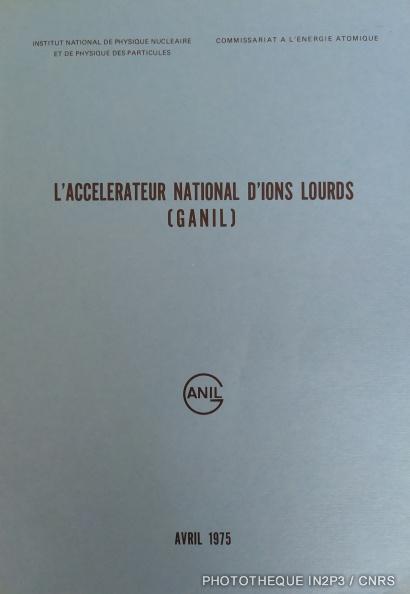 Couverture du second «Livre Bleu» GANIL.